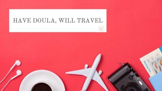 Travel with postpartum doula-blog.jpg