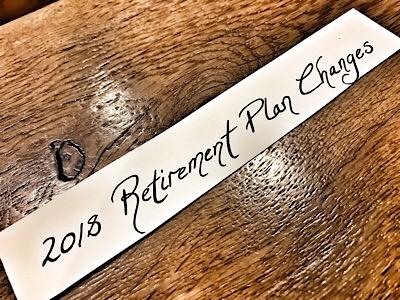 2018RetirementPlanChanges.jpg