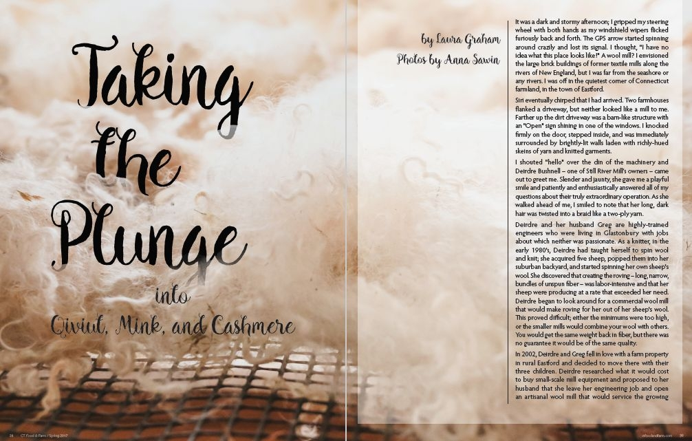 Connecticut Food & Farm Magazine, Spring 2017, Volume 8 - Taking the Plunge into Qiviut, Mink, and Cashmere