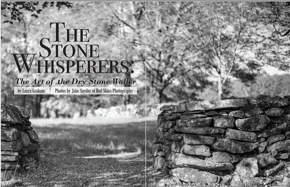 Connecticut Food & Farm, Fall 2016, Volume 6 - The Stone Whisperers: The Art of the Dry Stone Waller