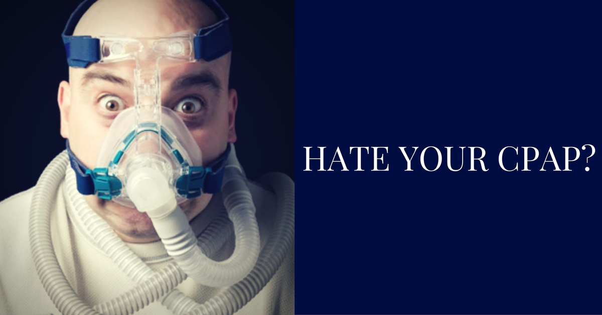 Hate Your CPAP.jpg
