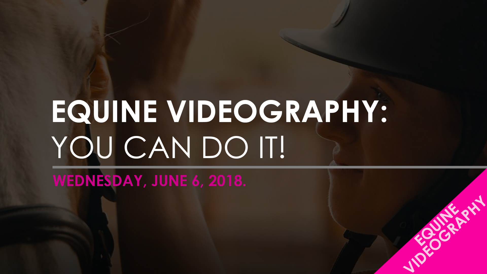 Blog Template - EQUINE VIDEOGRAPHY - YOU CAN DO IT.jpg