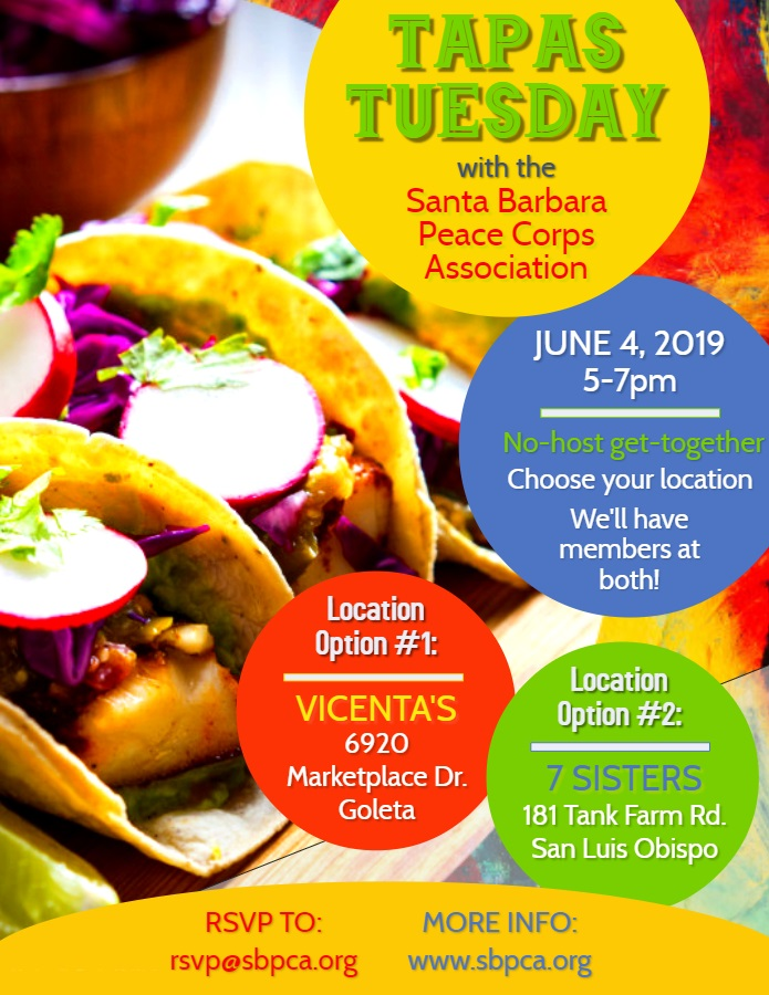 "Tapas Tuesday - TUESDAY, JUNE 4, 20195:00-7:00pm@ 2 Location Options:GOLETA:Vicentas Mexican Restaurant6920 Marketplace Dr.SAN LUIS OBISPO:7 Sisters Brewing Company181 Tank Farm Rd., Suite 110What fun gatherings! Since our members and our ""Peace Corps curious"" friends are spread out through our local geographic region, we held two concurrent gatherings for our June event — one in Goleta, and one in San Luis Obispo — so people could choose whichever location was more convenient for them.Thanks to all who met up with us!"