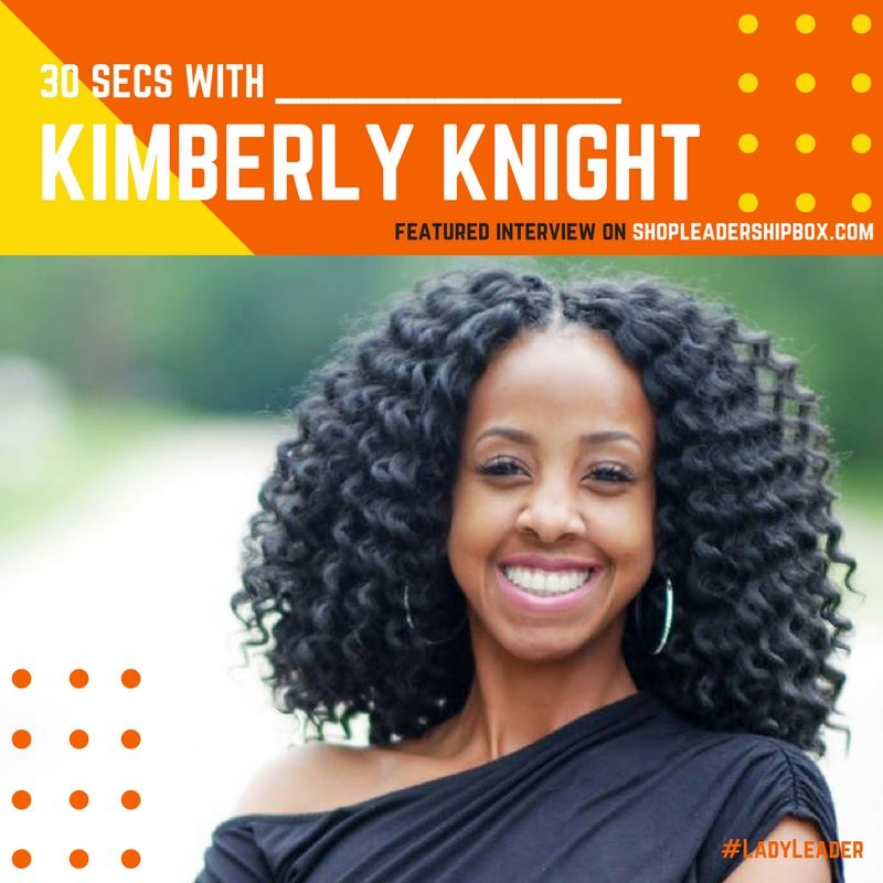 30 Secs With Kimberly KnighT Featureed interview on shopleadershipbox.com      If we only had 30 secs to get to know you. What would you want us to know?    I'm a publicist born and raised in Mobile, AL, and mother of a beautiful daughter. After going through life-changing experiences and accomplishing goals no one thought I could, it opened my eyes assisting me prove that failure is never an option. God is a God of second chances. 2010 I earned my B.S. in Business Marketing and 2014 my MBA from the University of Phoenix. I always wanted to pursue my career as a publicist. After reaching out to experienced people in the business, I never received support. Not receiving assistance, I decided just to JUMP. After securing my degree eight years ago, this year, I decided to open a communication firm, Lush Consulting Firm. I show great appreciation of what it takes to succeed as an up-and-coming PR professional in this industry while continuing on a path of progress and extraordinary vision of the future. Representing clients such as stand-up comedian, actress, and writer Ashima Franklin, I'm able to utilize developed media relationships and demonstrate my resourcefulness by carrying out innovative PR techniques. I continuously seek to take part and support cultural and educational events that occur in my community, because it helped mold me into the phenomenal woman I am today.