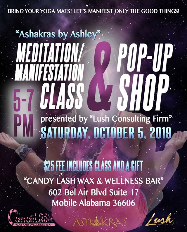 @ashakras by Ashley Meditation/Manifestation Class & Pop Up Shop 🧘🏽♀️✨ P R E S E N T E D by @lushconsultingfirm at @candilash Come out and relax, release, and let's manifest ONLY the good things. Come comfortable in athleisure or lounge wear.  Class consist of: - Pre-Meditation Activities/Refreshments - Open Dialog - Light Stretching - Meditation - Gift Giveaways **BRING YOUR YOGA MATS; or feel free to bring small blanket or pillow to make yourself comfortable during meditation. ***Meditation will begin promptly; please arrive on time.  Limited space available, link in Bio for tickets.  #meditate #meditation #meditate #manifest #manifestation #divinefeminine #lawofattraction #mompreneur #publicist #entrepreneur #prlife #entrepreneurlife #women #pr #womanentrepreneur #melanin #happiness #publicrelations #successful #success #womeninbusiness #womeninpr #lushconsultingfirm