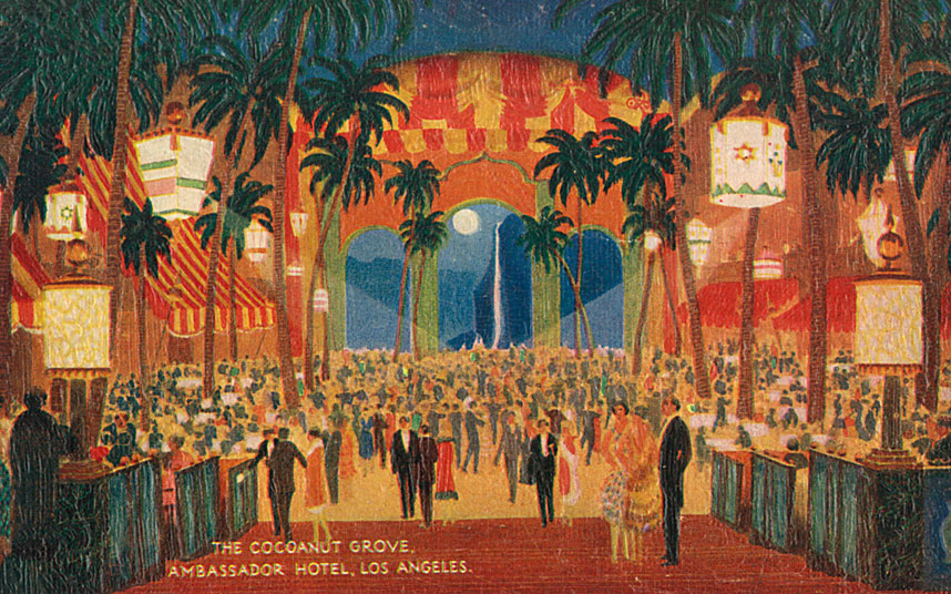 The Cocoanut Grove at the Ambassador Hotel.