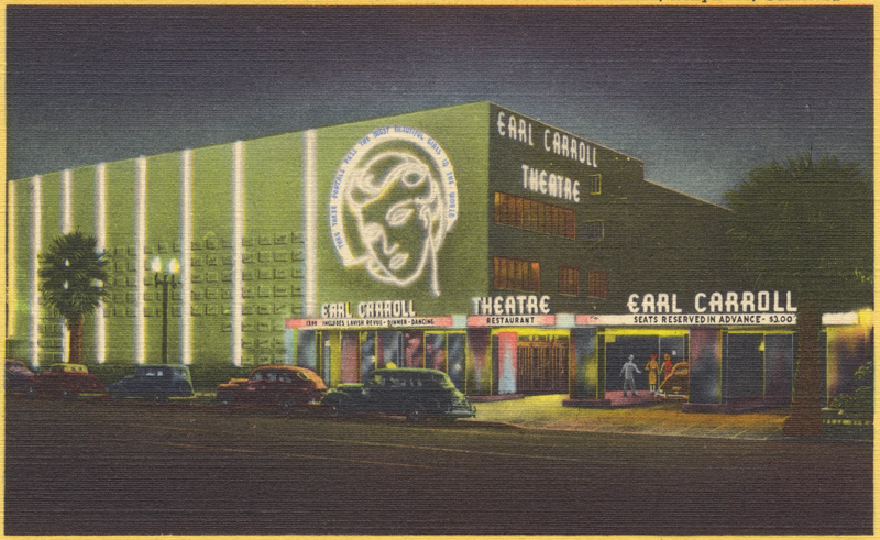 Postcard from the Earl Carroll Theater. Photo via California State Library (date unknown).
