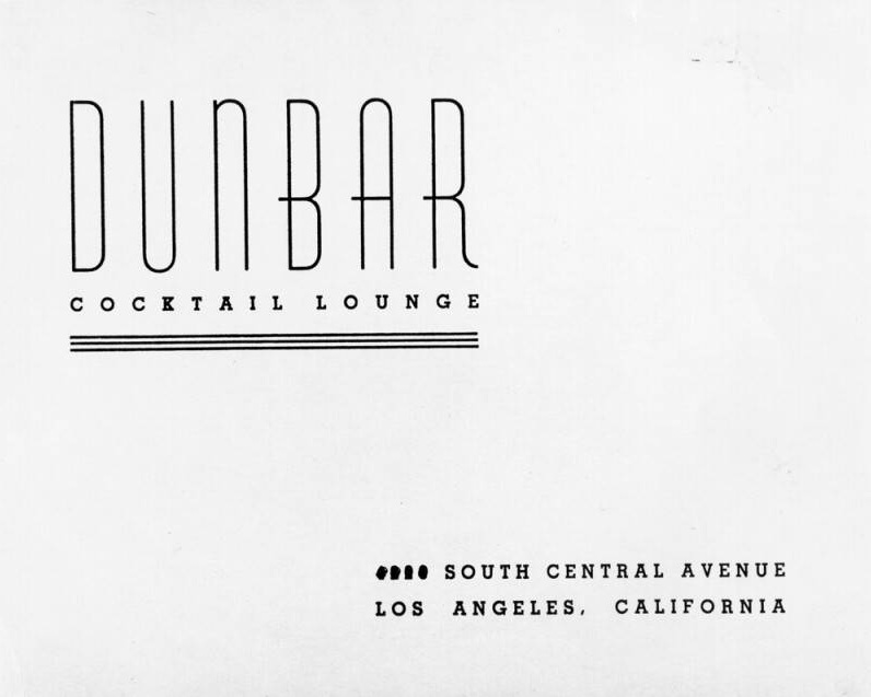 Handbill for the Dunbar Cocktail Lounge. Photo via Los Angeles Public Library (c. 1945)