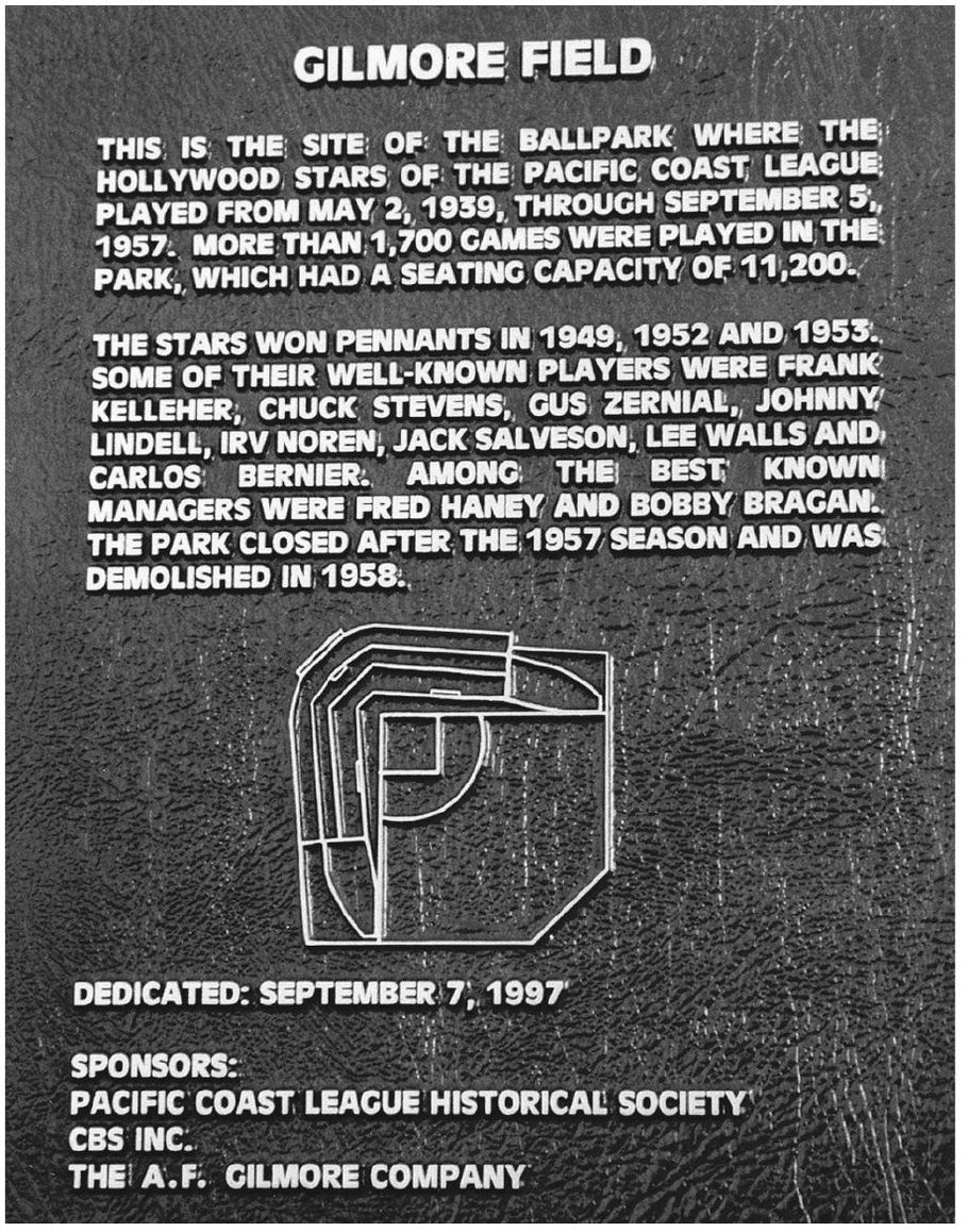 Bronze plaque commemorating Gilmore Field, now on the side of CBS' Studio 46. Photo via Richard Beverage Collection,  The Hollywood Stars .