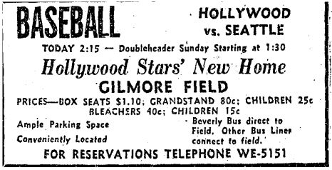 LA Times  Advertisement for Opening Day at Gilmore Field, May 2, 1939 (via Los Angeles Public Library).