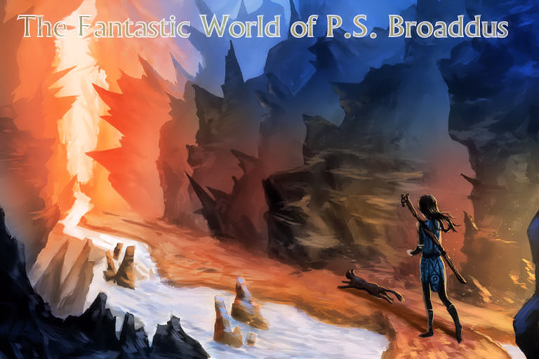 Prepare to enter the fantastic world of critically acclaimed author P.S. Broaddus ( official site )