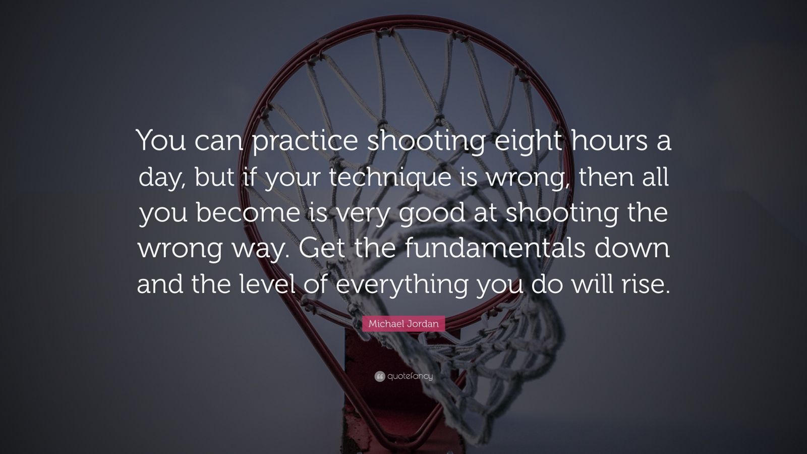 38466-Michael-Jordan-Quote-You-can-practice-shooting-eight-hours-a-day.jpg