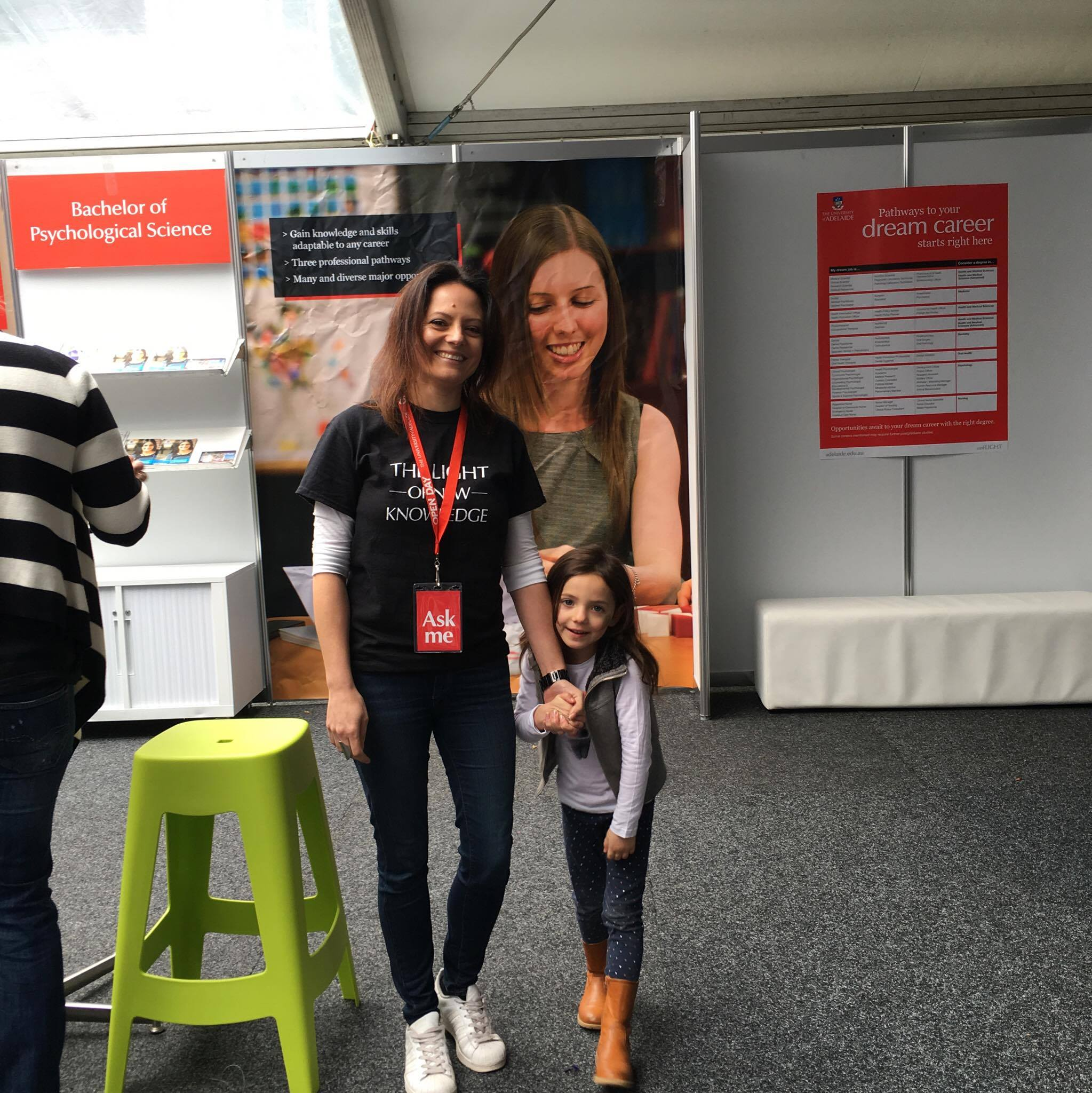 Faith and I volunteering for the University of Adelaide's Open Day.