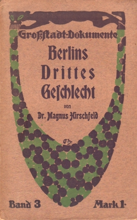 The original German edition (1904) of  Berlin's Third Sex