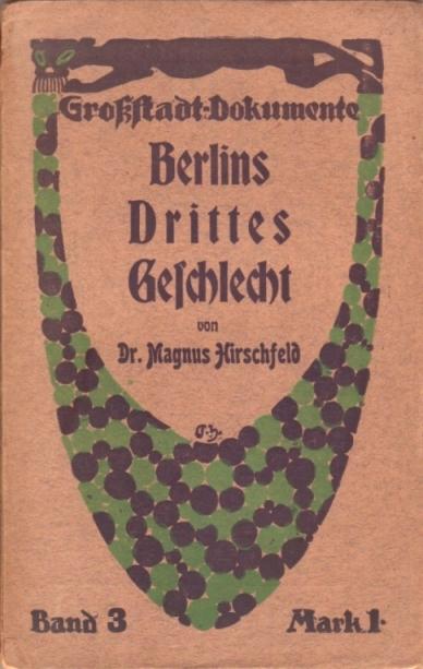 Berlin's Third Sex