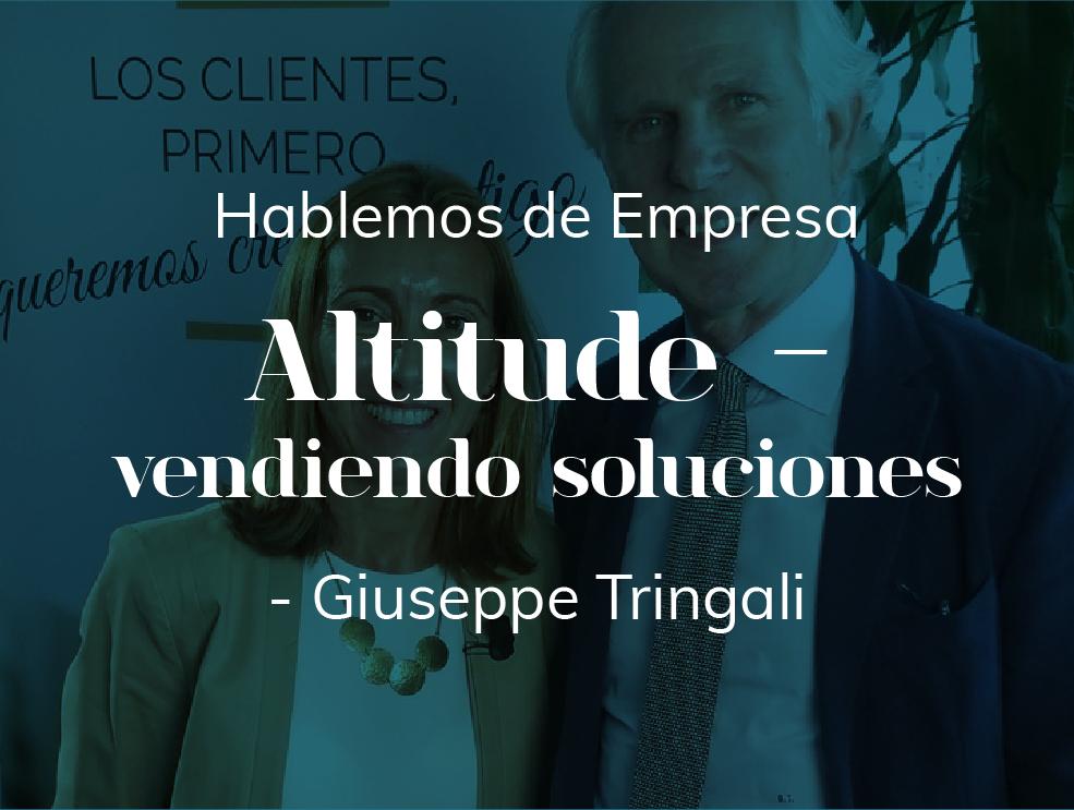 """""""Altitude - vendiendo soluciones"""" -  Giuseppe Tringali, 2017"""