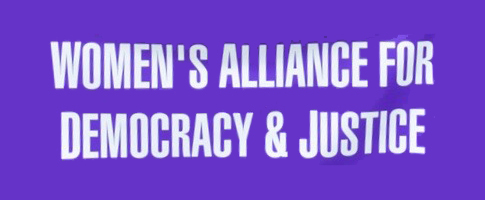 Women's Alliance for Democracy & Justice