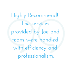Highly Recommend! The services provided by Joe and team were handled with efficiency and professionalism. (1).png