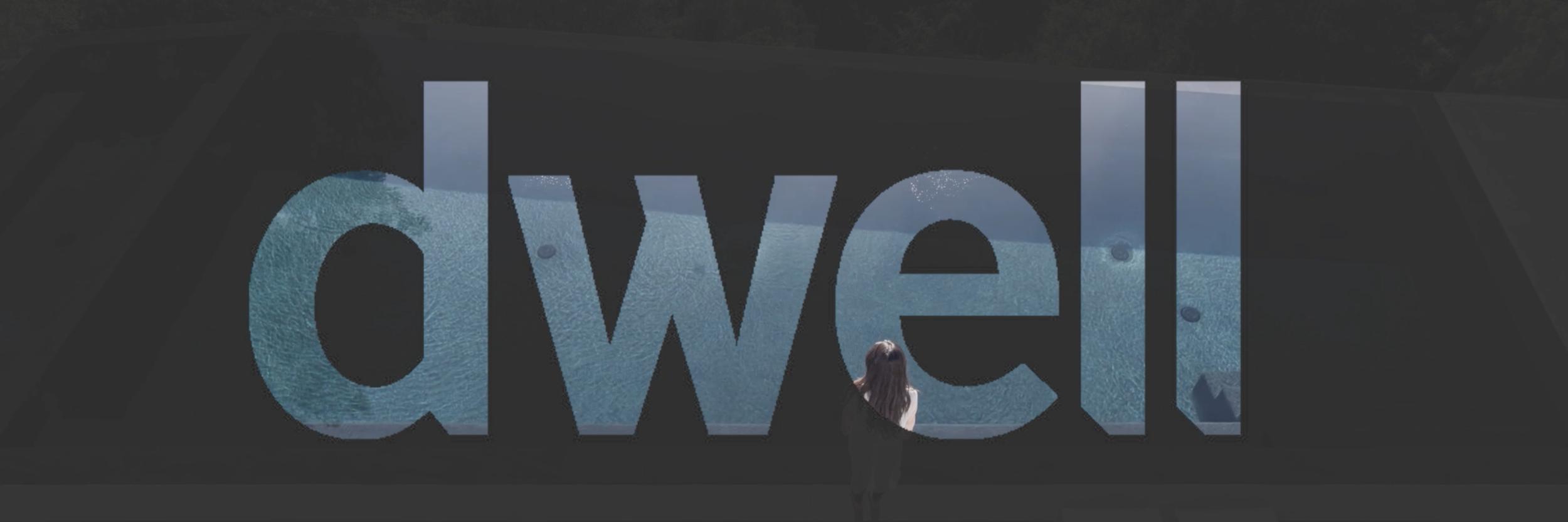 Dwell - ELL