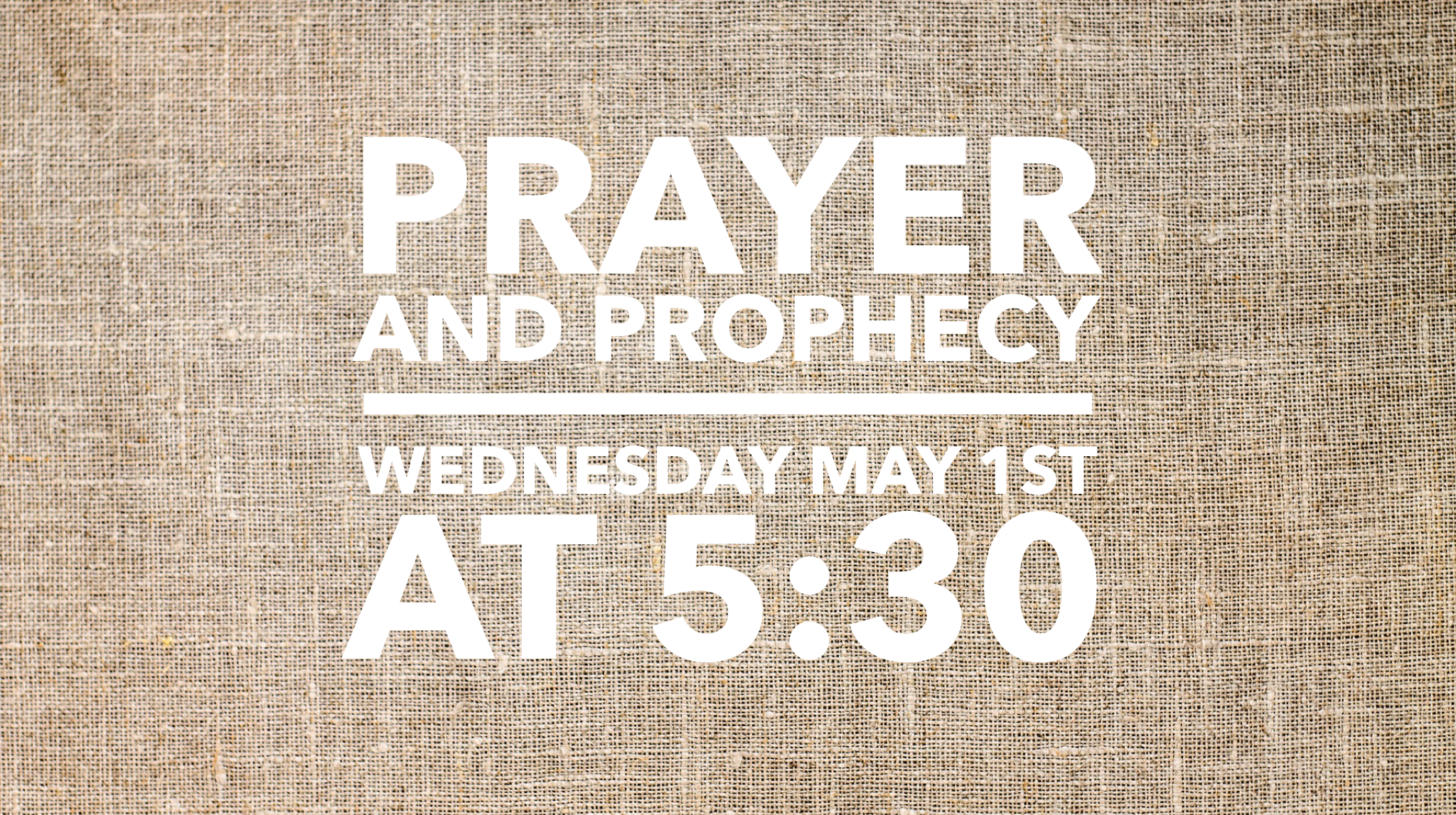 16_9 Prayer and Prophesy March (1).png