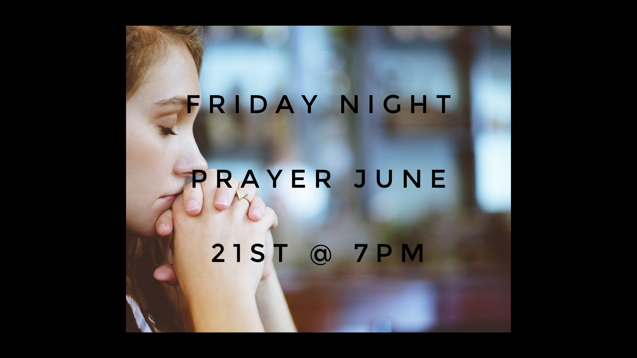 May friday night prayer.png