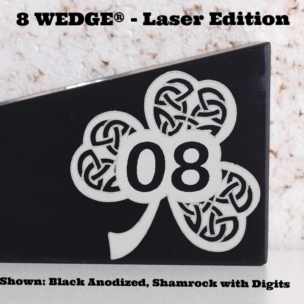 Laser Edition - 8 WEDGE