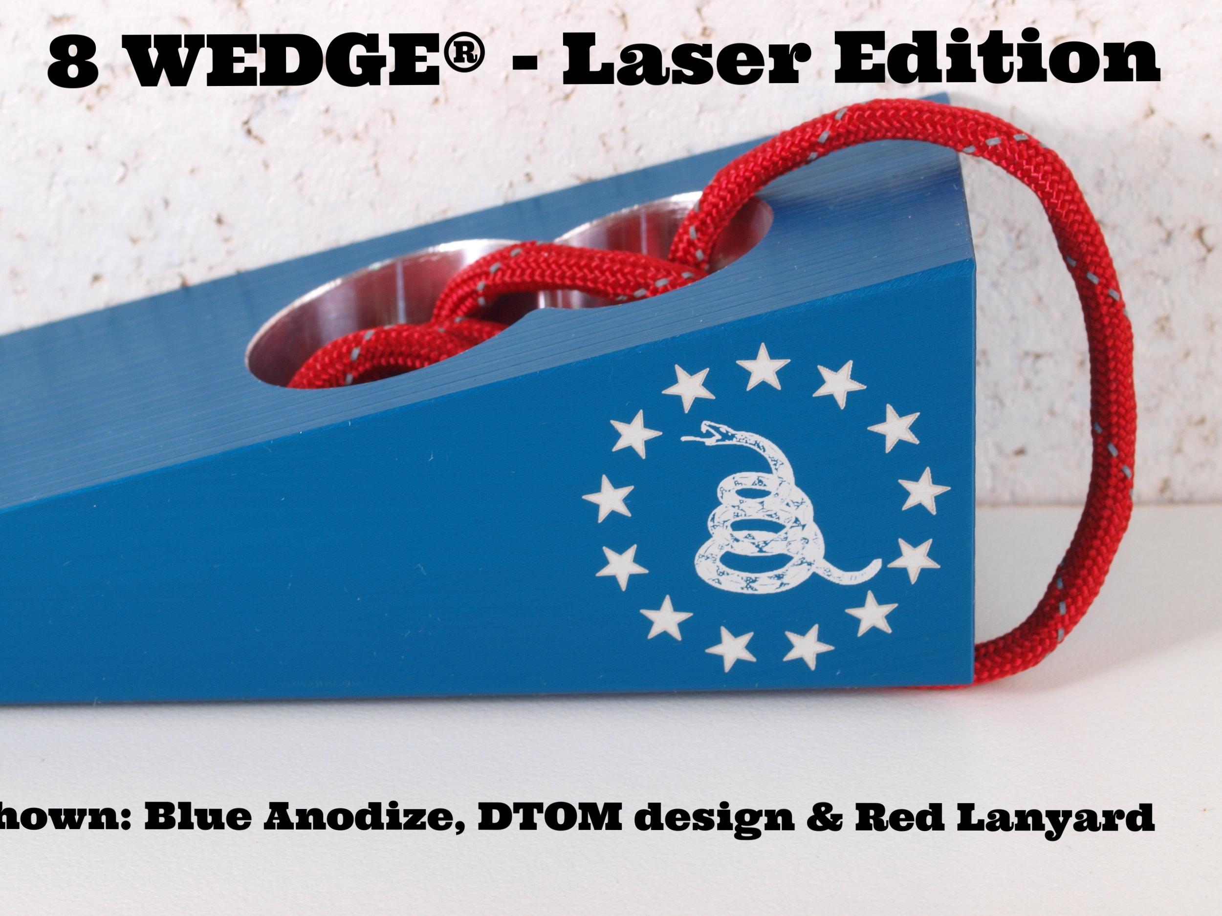 8 WEDGE - Laser Edition