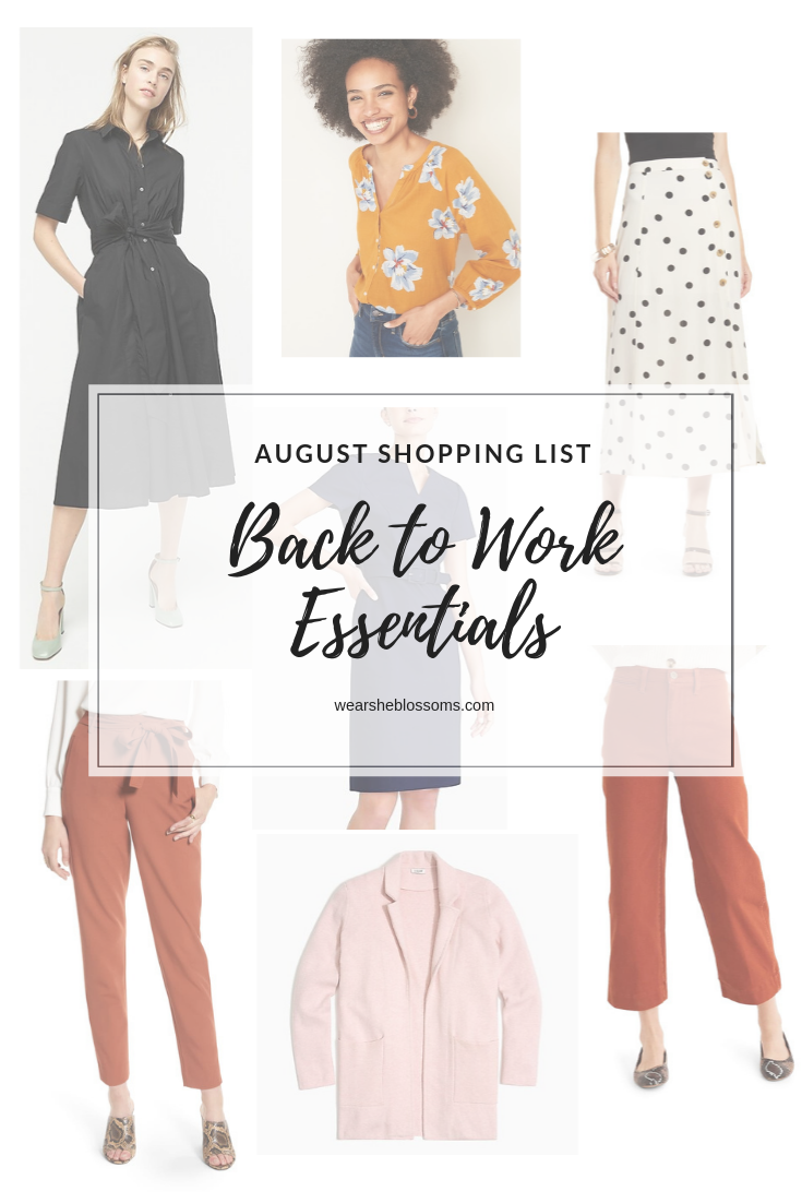 August Shopping List: Back to Work Essentials - wear she blossoms