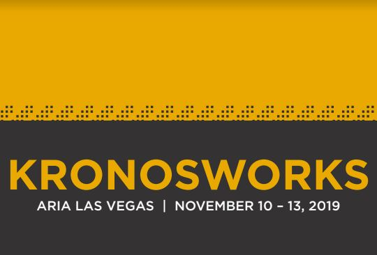 KronosWorks™ - November 10-13, 2019 | Las Vegas, NevadaKronosWorks™ is 2 ½ days packed full of expert sessions, valuable networking opportunities, exclusive access to new Kronos products and solutions, and professional certification credits. We're excited to exhibit once again in the expo hall this year!