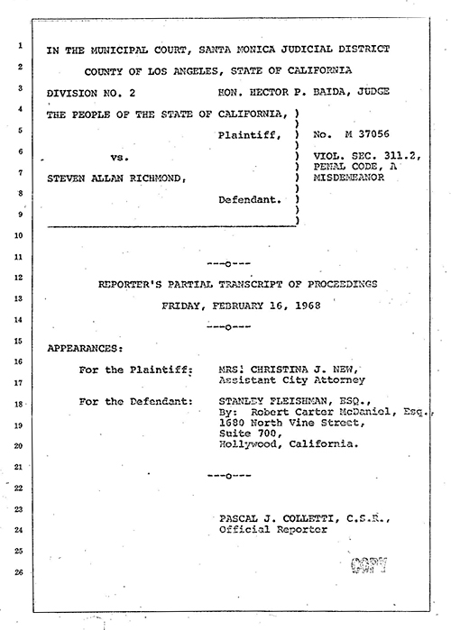 """This is a copy of the first page of the court reporters transcript of Kurt's testimony.The transcript makes for amusing reading, as the prosecutor, Mrs. New, attempts to establish when the use of the word """"FUCK"""" exceeds community standards. What ensues is a linguistic """"fuck-fest"""" nested within the august confines of a court proceeding. Overall, it has a very Monty Pythonesque quality."""