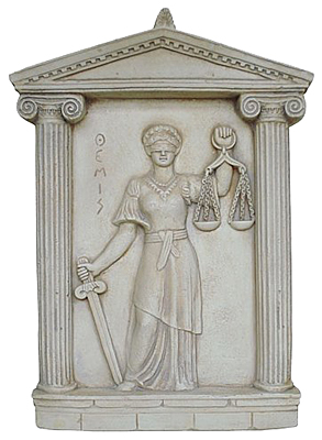 Themis:in Greek mythology the mother of the three Fates and personification of The Law.