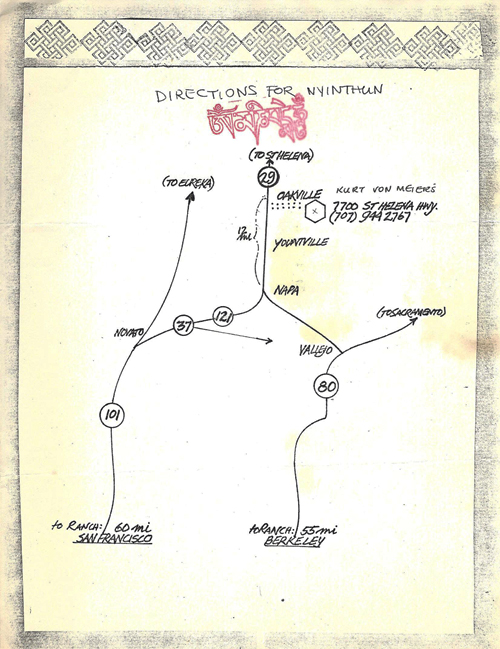 This is a map drawn by Kurt giving directions to the ranch where a Nyinthun (week-long silent meditation retreat) was to be held. At that time Kurt had taken his Buddhist refuge vows from Kyabje Kalu Rinpoche and the ranch was host to a number of Kagyu lineage retreats. Lama Chime of the Kagyu lineage twice visited, gave teachings at the ranch and renamed it Samten Chöling.