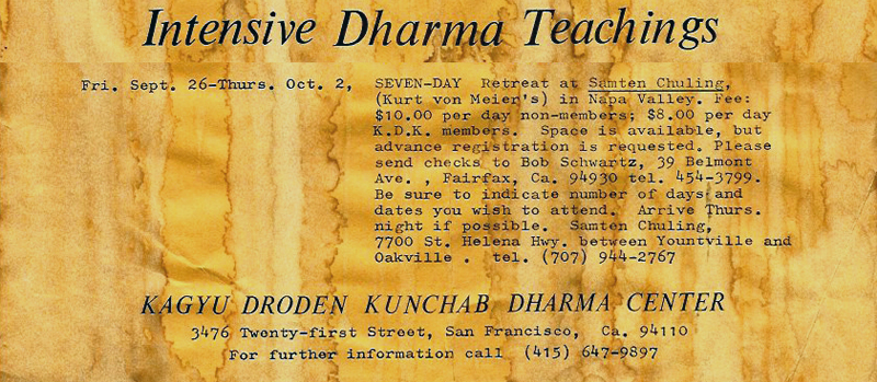 This is a portion of the flyer announcing Lama Chime's teaching retreat in 1975 at the Diamond Sufi Ranch, which the Lama re-named Samten Chuling.