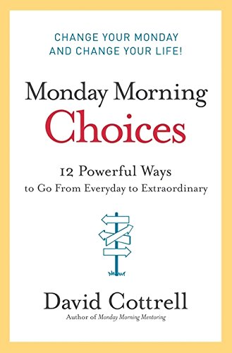 david-cottrell-monday-morning choices-book.jpg