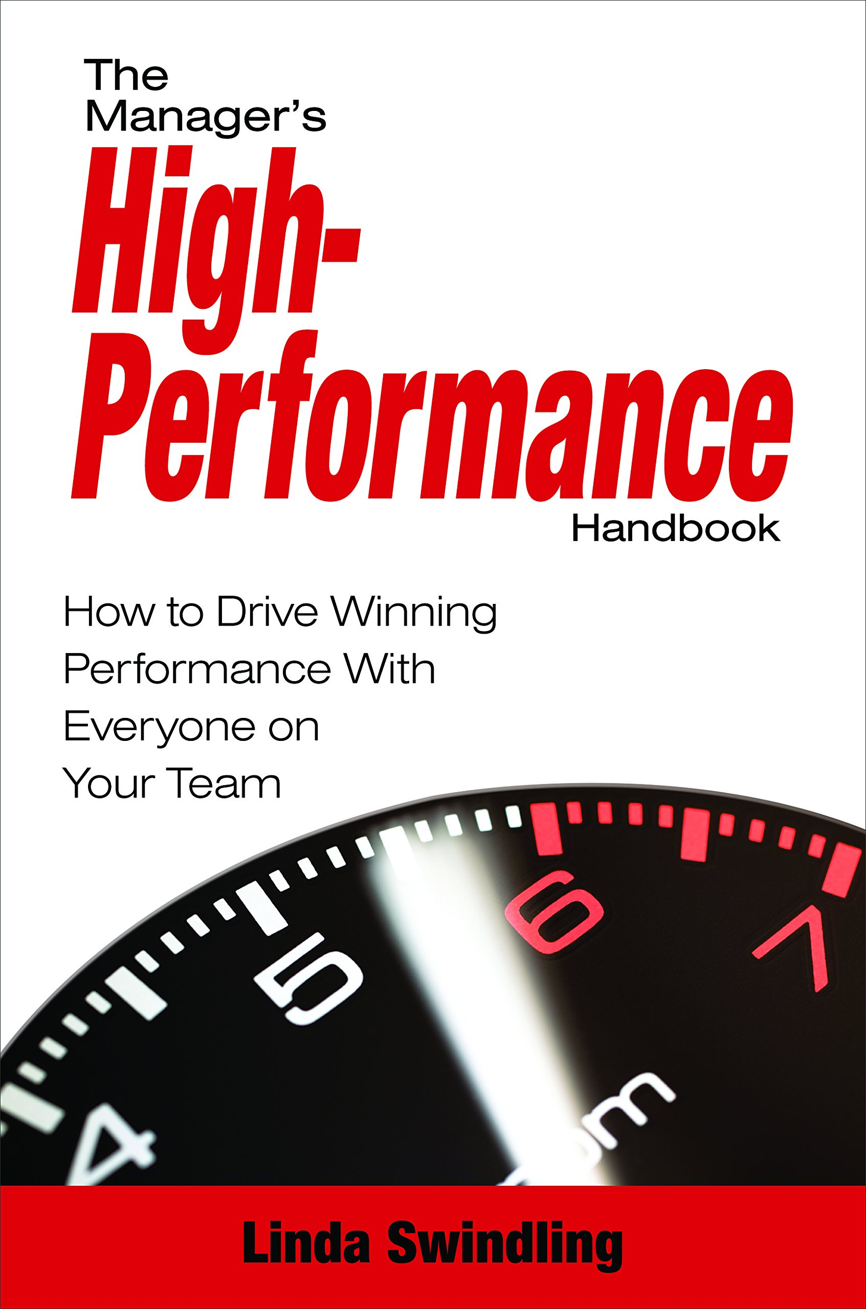Managers High Performance Handbook Linda Swindling Book Cover.jpg