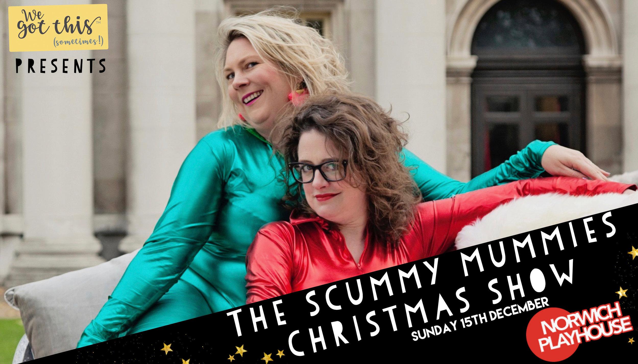 Norwich Scummy Mummies Christmas We Got This Sometimes.jpeg