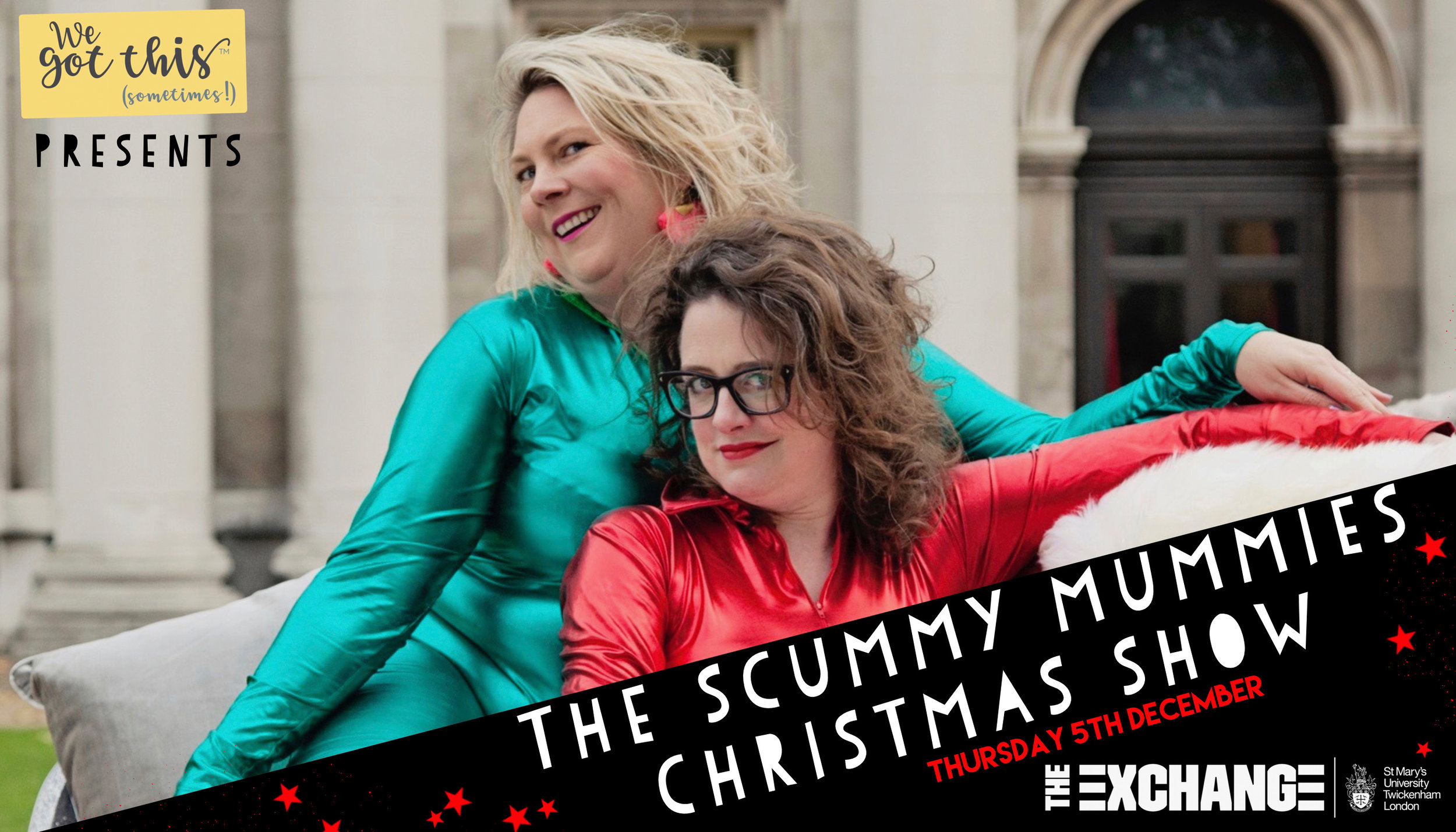 Twickenham Scummy Mummies Christmas Show We Got This