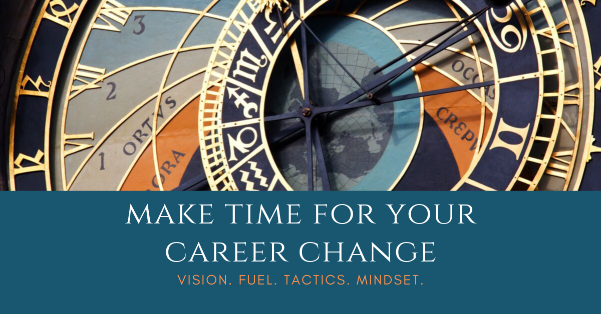 make time for your career change.png