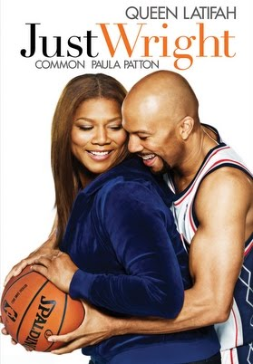 Just Wright - Now, if you can get past Paula Patton's horrible acting, then this is a great movie! I have no clue why I love this post-Love & Basketball movie but I think that it is brilliant.I love Queen Latifah in pretty much any movie and her love chemistry with Common was believable. If you haven't already, give this one a chance.