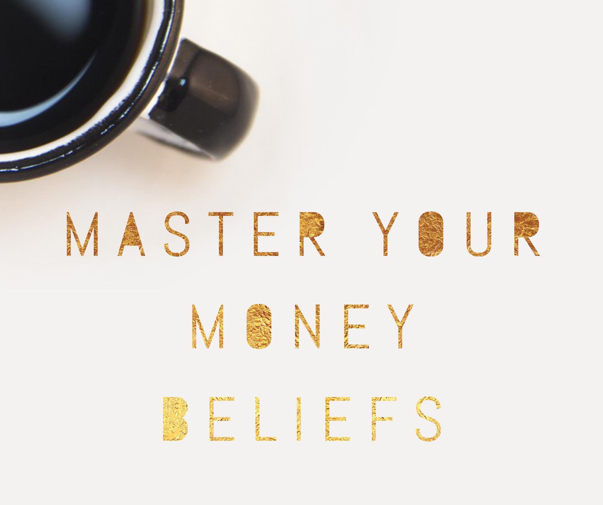 Master Your Money Beliefs