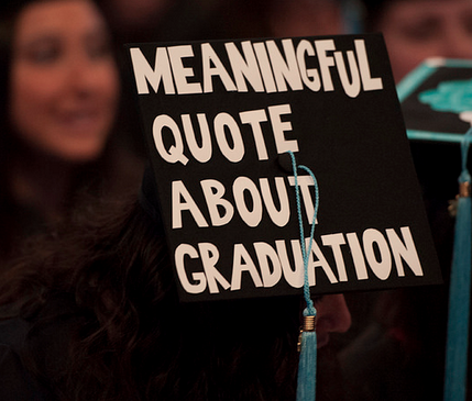 Meaningful Quote About Graduation