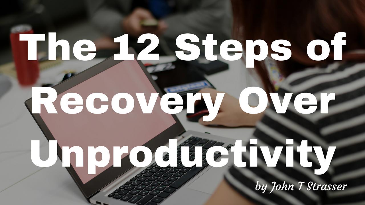 Blog-12 steps unproductivity.png