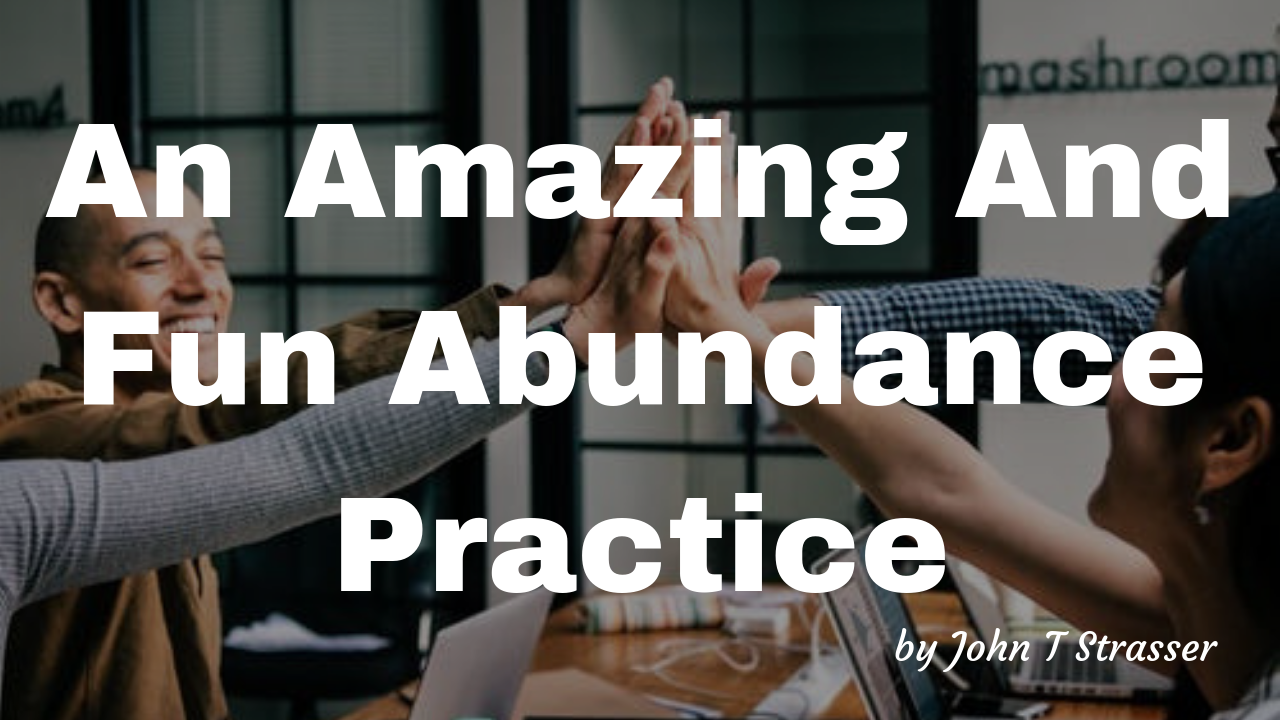 An Amazing And Fun Abundance Practice.png