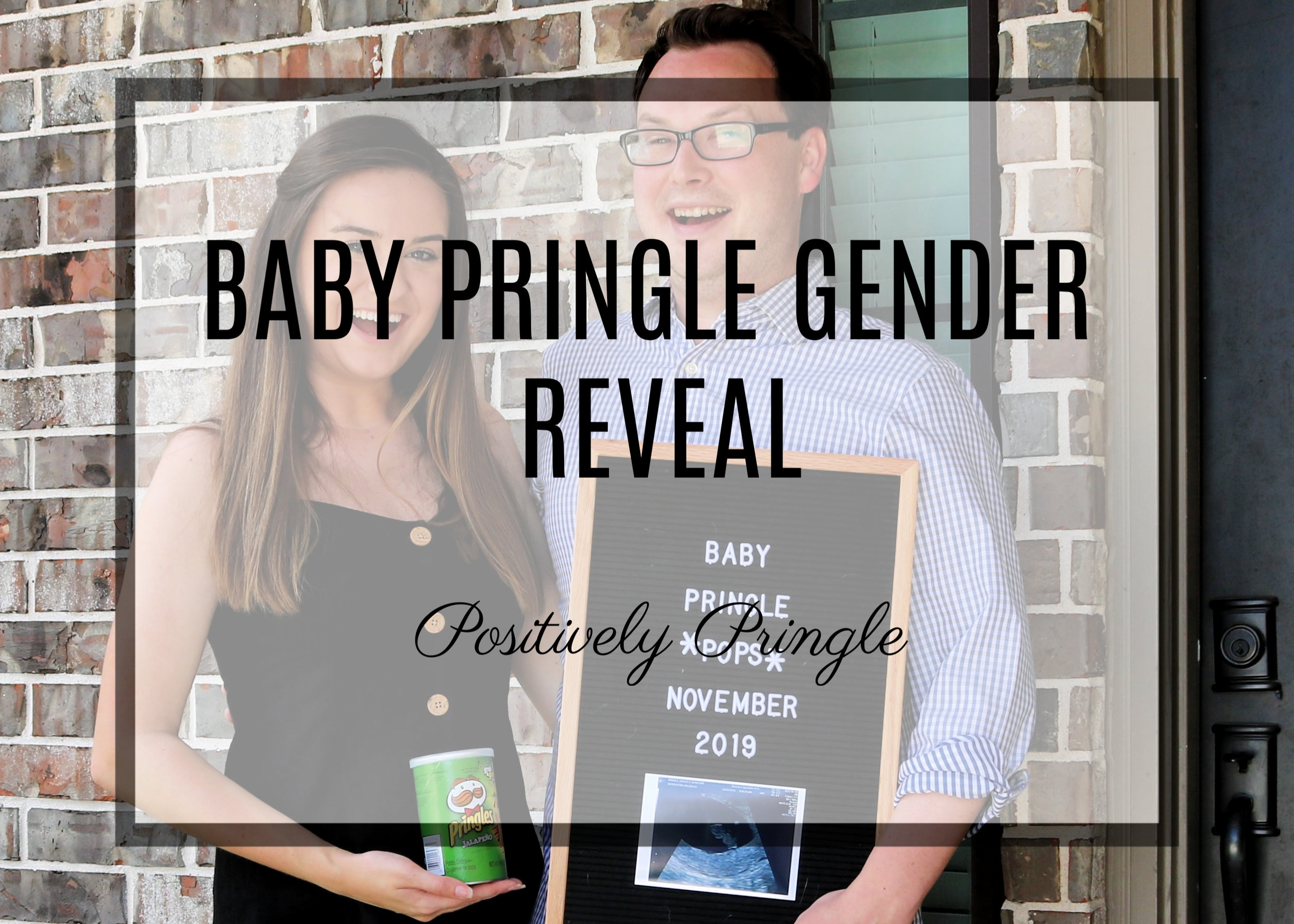Baby Pringle Gender Reveal