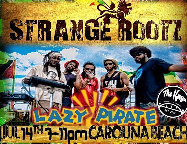 Carolina Beach! Rootz reggae music coming your Way!  @lazypiratecb  7-11pm  #carolinabeach #strangerootz #reggae #lazypiratecarolinabeach
