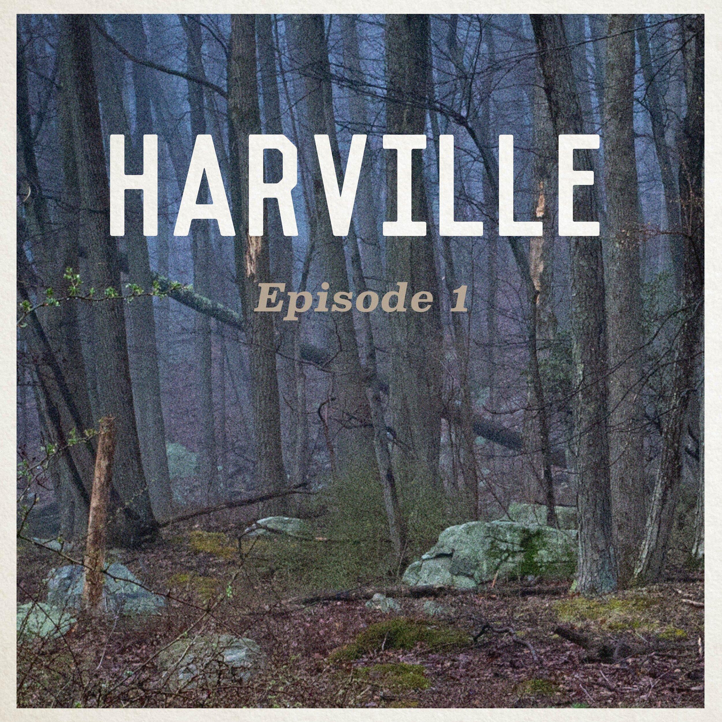 Harville - Episode 1