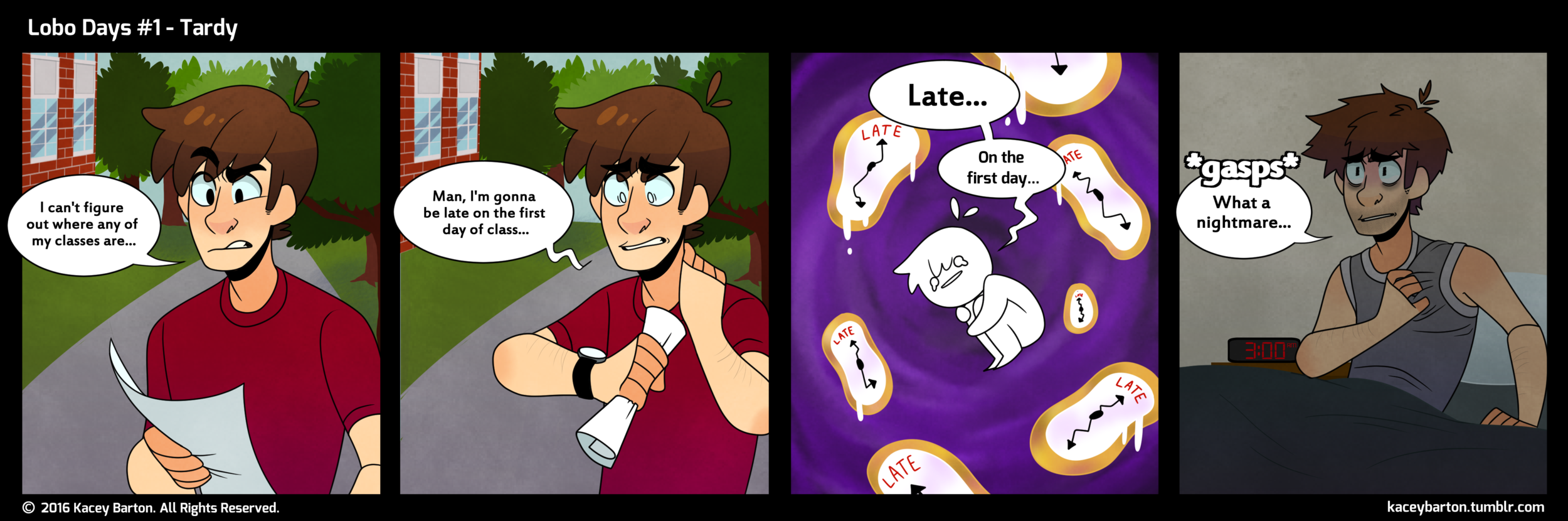 """Fun Fact: This one was based on a """"nightmare"""" I had before the first week of classes."""