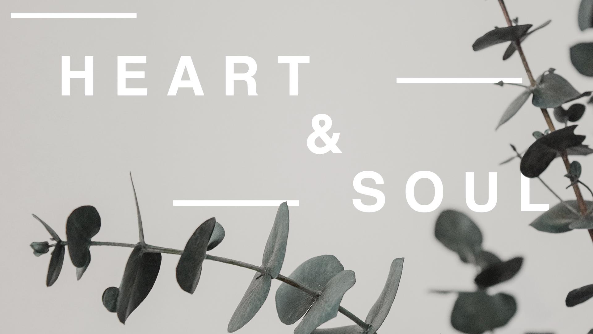 Heart & Soul.jpg