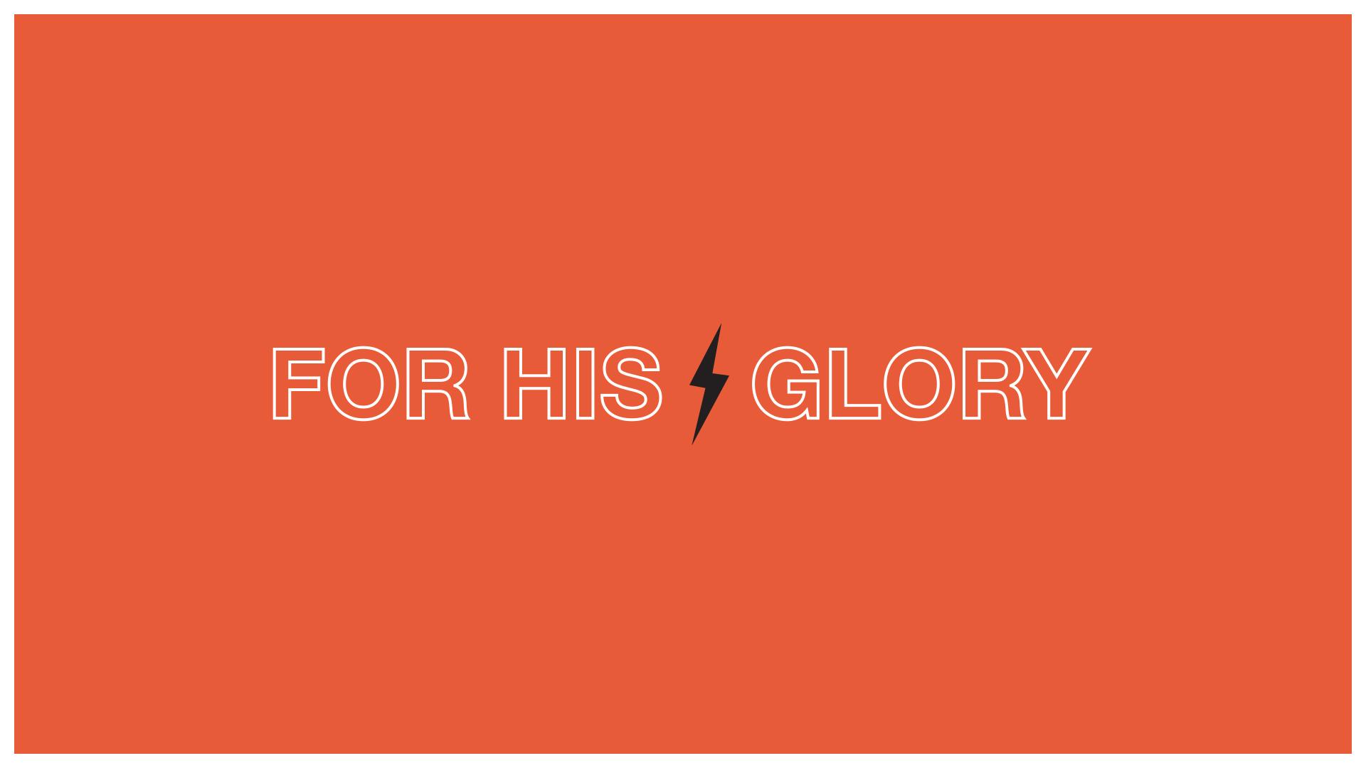 For His Glory_screen.jpg