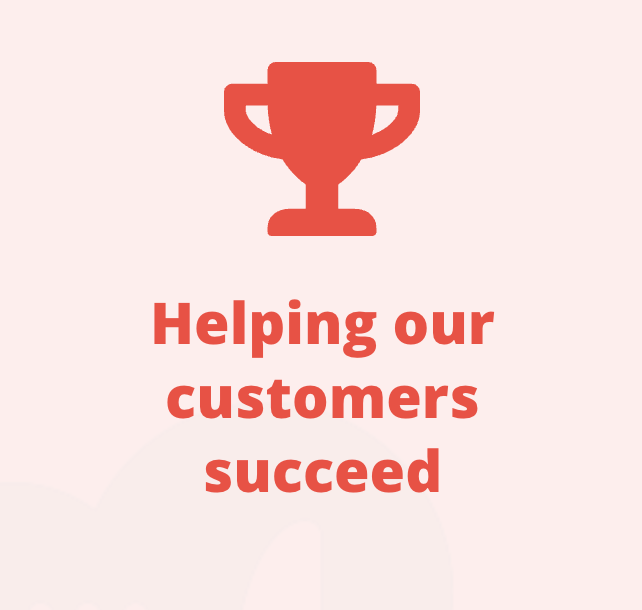 Helping our customers succeed.png